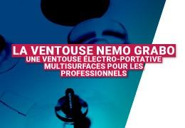 La ventouse NEMO GRABO : une ventouse électro-portative multisurfaces pour les professionnels